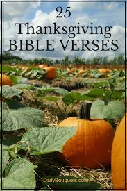 song for thanksgiving christian 25 thanksgiving bible verses daily bouquets