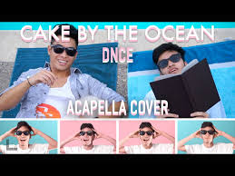 dnce cake by the ocean acapella cover ft jeffrey bui youtube