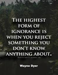 best 25 ignorance quotes ideas on ego definition