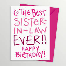 the best collection of wonderful birthday cards for sister in law