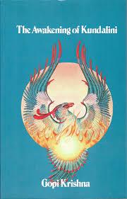 the awakening of kundalini gopi krishna 9780917776069 amazon