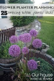 Flower Planter Ideas by Flower Planter Planning 25 Amazing Outdoor Planter Ideas U2022 Our