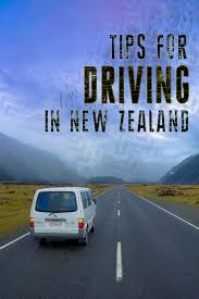 tips for driving a new car 10 tips for driving in new zealand bearfoot theory