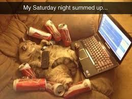 Saturday Night Meme - saturday nights funny pictures quotes memes funny images funny