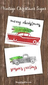 christmas signs free printable christmas signs the girl creative