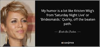bridesmaids quote ari quote my humor is a lot like kristen wiig s