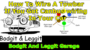 how to wire a towbar with canbus box part 2 bodgit and leggit