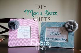 diy gifts for moms and sisters fabulessly frugal