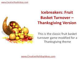 thanksgiving fruit basket icebreakers fruit basket turnover thanksgiving version