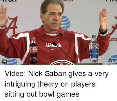 Nick Saban Memes - niline lul cum alabnma dasani ltid all video nick saban gives a very