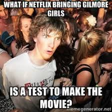 Meme Girls - 17 jokes and memes only true gilmore girls fans will get gurl