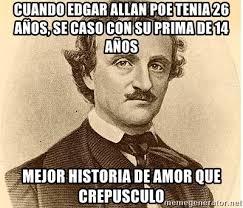Edgar Allan Poe Meme - edgar allan poe meme generator allan best of the funny meme