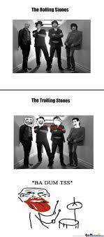 Rolling Stones Meme - the rolling stones by diewahrenoir meme center