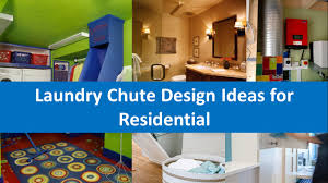 laundry chute design ideas for residential youtube