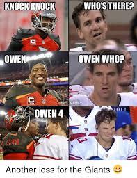 Giants Memes - knockknock who s there owen owen who onfl memes owen4 tl another
