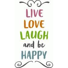 live love laugh silhouette design store view design 90705 live love laugh happy