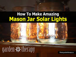 how to make a solar light from scratch how to make mason jar solar lights easy diy project