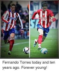 Fernando Torres Meme - kia 1azerbai and of t fernando torres today and ten years ago