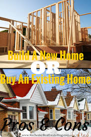 building a new house should i build a new home or buy an existing home