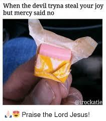 Praise The Lord Meme - 25 best memes about christian memes devil and jesus