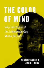 Colors Of Yellow The Color Of Mind Why The Origins Of The Achievement Gap Matter