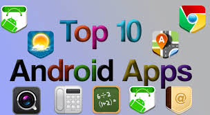 top ten android top ten android applications that you must try at once