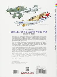 airplanes of the second world war coloring book dover history