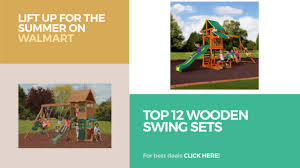 Gorilla Playsets Catalina Wooden Swing Set Top 12 Wooden Swing Sets Lift Up For The Summer On Walmart Youtube
