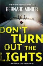 Turn Out The Lights Song A Song For Drowned Souls Bernard Minier 9781444732283