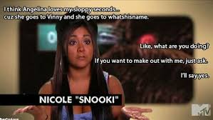 Snooki Meme - the 30 best quotes from season 2 of jersey shore buzzfeed 30th