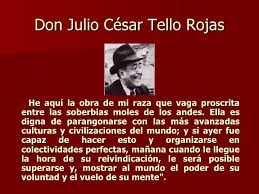 biografia julio c tello resumen chavin de huantar
