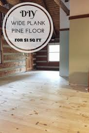 diy wide plank pine floors part 1 installation pine flooring