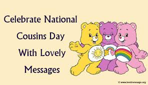 celebrate national cousins day with lovely messages wishes