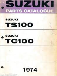 1974 suzuki ts100 tc100 parts manual