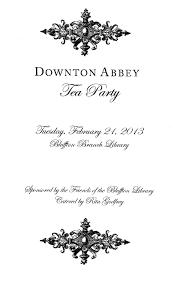 Tea Party Invitation Card A Downton Abbey Afternoon Tea Downton Abbey Teas And Afternoon Tea