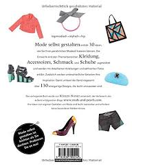 mode selbst designen mode selbst gestalten kreative ideen für individuelle mode
