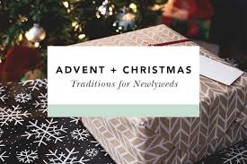 advent and traditions to start as newlyweds