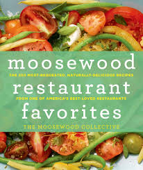 moosewood restaurant favorites the 250 most requested naturally