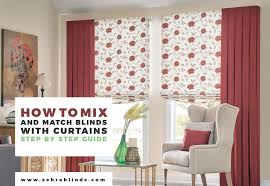 Curtain With Blinds Ways To Mix And Match Curtains With Blinds Zebrablinds