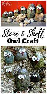 stone and shell owl craft rhythms of play