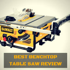 who makes the best table saw best benchtop table saw reviews kayu connection