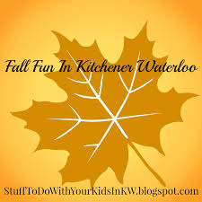stuff to do with your kids in kitchener waterloo october 2016
