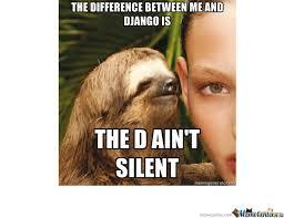 Asthma Sloth Meme - rape sloth django by rjxsy meme center
