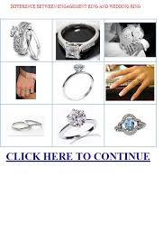 difference between engagement and wedding ring difference between engagement ring and wedding ring