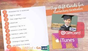 school graduation gifts top 10 gift cards for elementary school graduates gcg