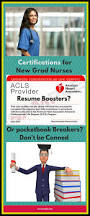 Best Resume Certifications by Best 25 New Grad Nurse Ideas On Pinterest New Nurse Advice