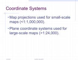 Map Coordinate Systems Working With Map Projections Ppt Download