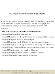 Janitor Resume Examples by Top 8 Lead Custodian Resume Samples 1 638 Jpg Cb U003d1433156785