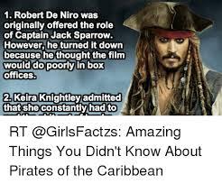 De Niro Meme - 1 robert de niro was originally offered the role of captain jack