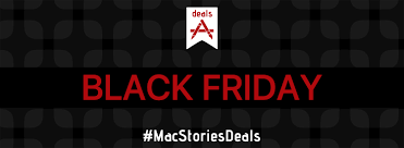 macstoriesdeals black friday cyber monday 2016 the best deals